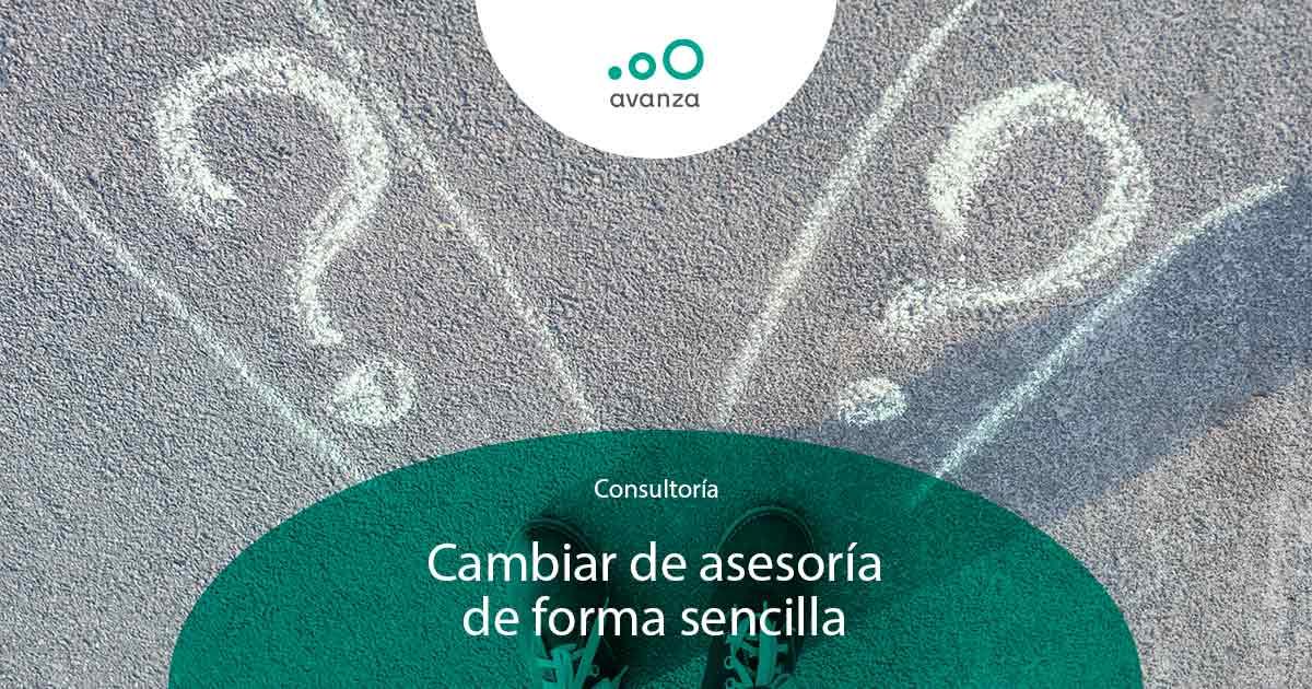 https://avanzaasesoramiento.com/wp-content/uploads/2021/07/Cambiar-de-asesoria-de-forma-sencilla.jpg