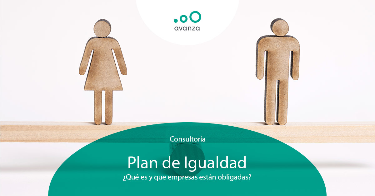 https://avanzaasesoramiento.com/wp-content/uploads/2021/07/Plan-de-igualdad.jpg